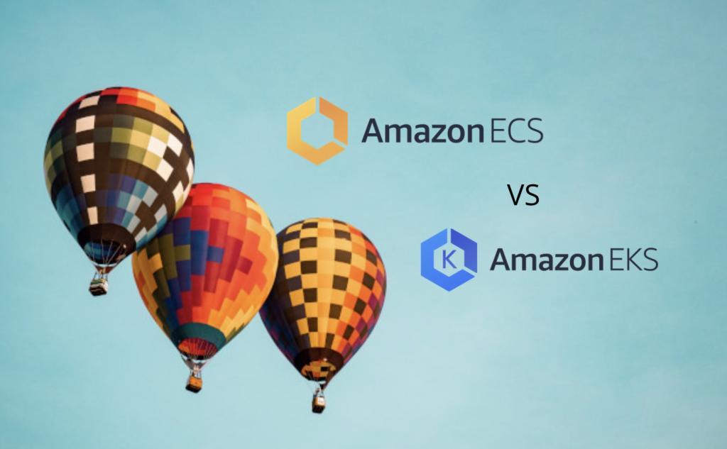 EKS VS ECS