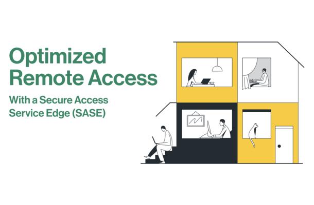 SASE Remote Access