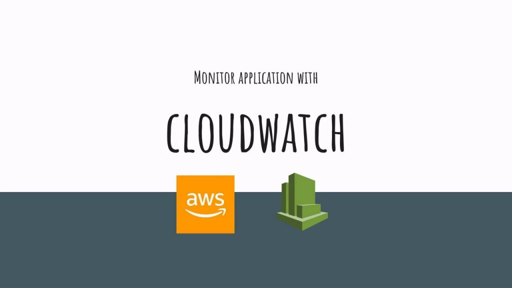 Cloudwatch: Leveraging Key Performance Monitoring Service